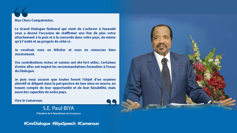 Message du Président Paul Biya à la fin du Grand Dialogue National